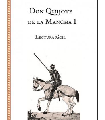 Don Quijote de la Mancha I - Lectura fácil (español)