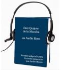 Audio libro del Quijote adaptado para lectores inexpertos